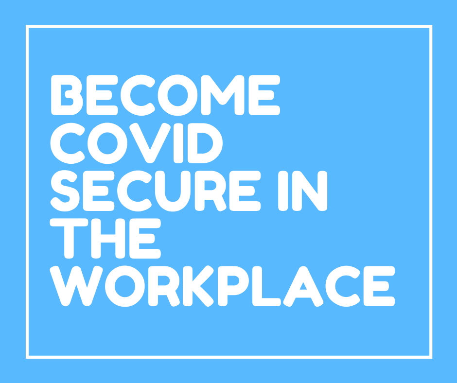 BECOME COVID SECURE IN THE WORKPLACE - wEB iMAGE